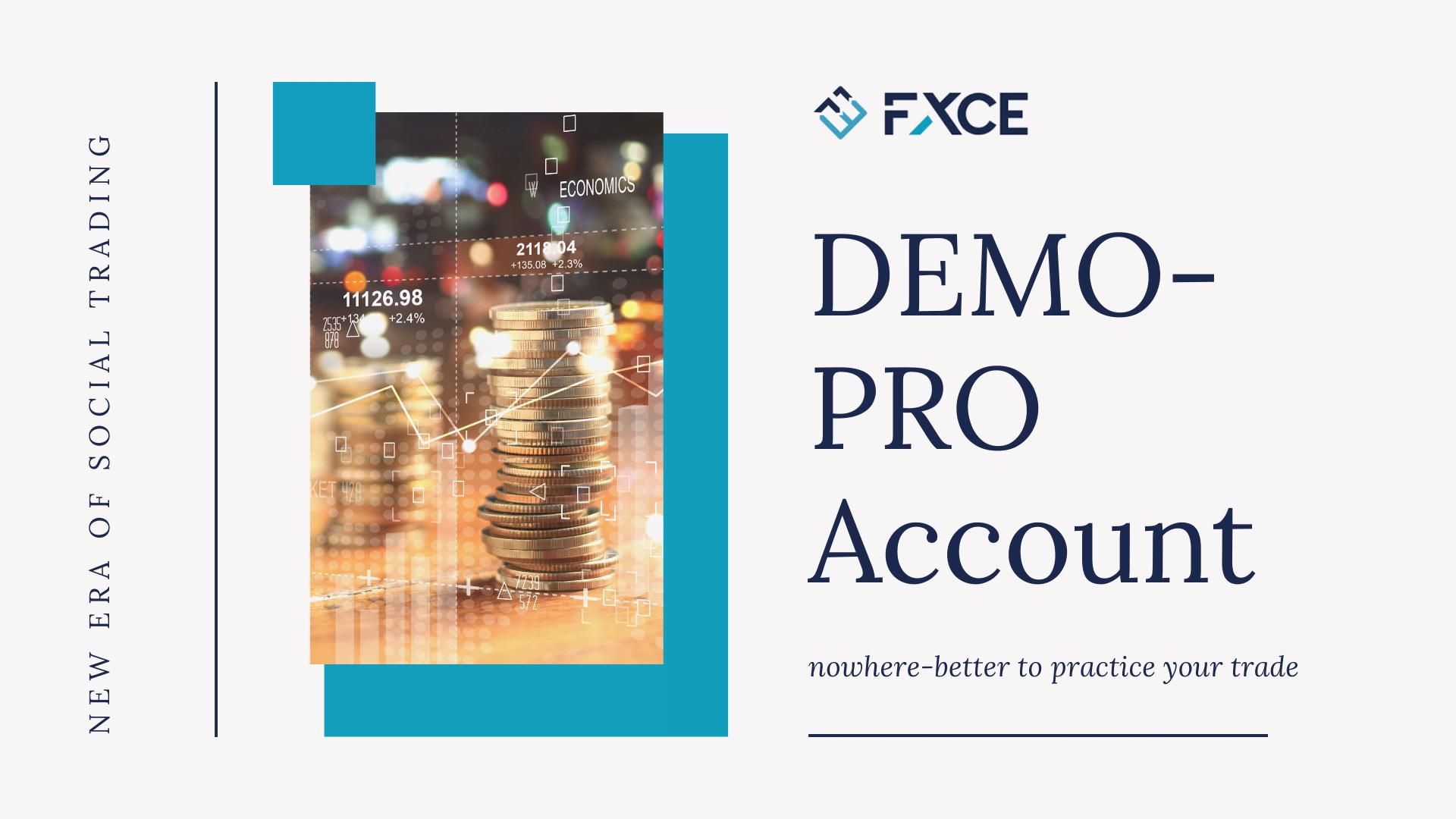 FXCE tài khoản demo pro - Đánh giá sàn FXCE: Nền tảng giao dịch xã hội độc đáo